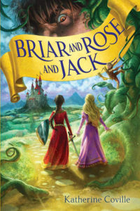 Briar and Rose and Jack by Katherine Coville